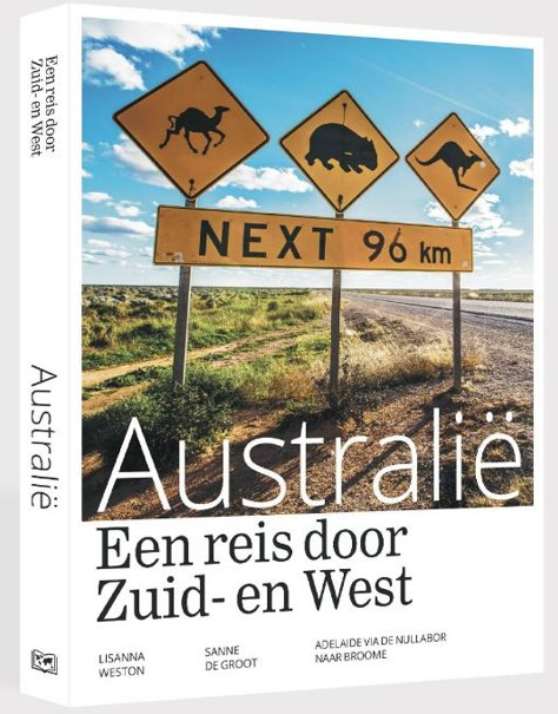 Reisgids Zuid- en West Australie van Sanne de Groot en Lisant Weston
